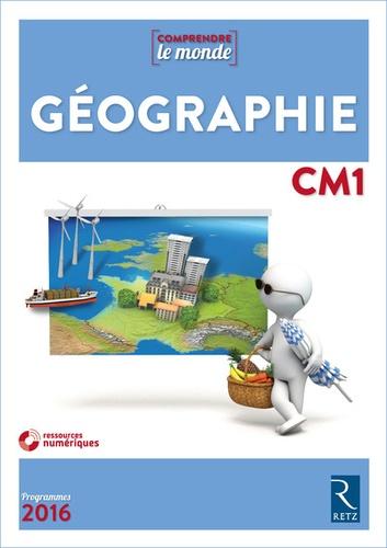 Géographie CM1 Comprendre le monde  Edition 2017 -  avec 1 DVD