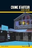 Jacques Asklund - Crime d'auteur.