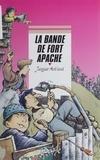 Jacques Asklund - La bande de Fort Apache.