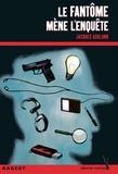 Jacques Asklund - Le fantôme mène l'enquête.