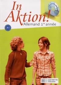 Jacques Athias et Danielle Janitza - Allemand 1e année A1 - Manuel de l'élève. 1 CD audio