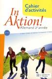 Jacques Athias et Fabienne Fédou - In Aktion ! Allemand 2e année - Cahier d'activités, Nouveaux programmes.