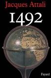 Jacques Attali - 1492.