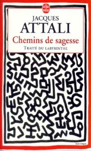 Accentsonline.fr CHEMINS DE SAGESSE. Traité du labyrinthe Image