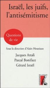 Jacques Attali et Pascal Boniface - Israël, les juifs, l'antisémitisme.