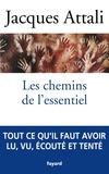 Jacques Attali - Les chemins de l'essentiel.