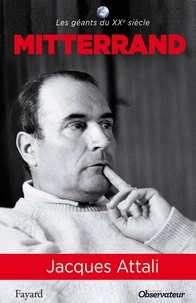 Jacques Attali - Mitterrand.