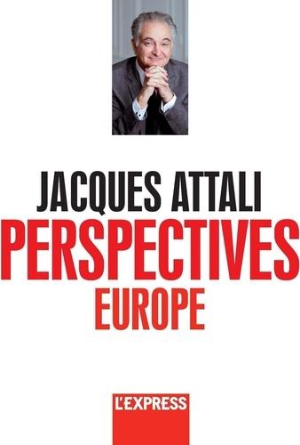Perspectives. L'intégrale des chroniques, Volume 1. Chap. Perspectives Europe