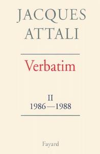 Jacques Attali - Verbatim - Tome 2, 1986-1988.