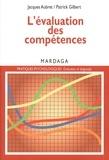 Jacques Aubret et Patrick Gilbert - L'évaluation des compétences - Pour établir un diagnostic à caractère professionnel.
