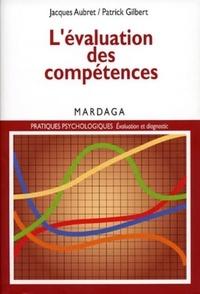 Jacques Aubret et Patrick Gilbert - L'évaluation des compétences.