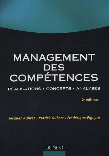 Jacques Aubret et Patrick Gilbert - Management des compétences - Réalisations, Concepts, Analyses.