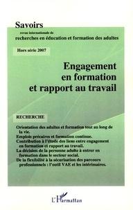 Jacques Aubret et Nicole Demouge - Savoirs Hors série 2007 : Engagement en formation et rapport au travail.