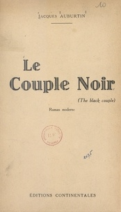 Jacques Auburtin - Le couple noir.
