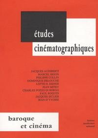 Jacques Audiberti et Marcel Brion - Baroque et cinéma.