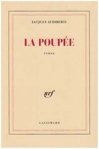 Jacques Audiberti - La poupée.
