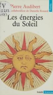 Jacques Audiberti - Les Énergies du soleil.