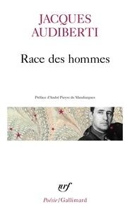 Jacques Audiberti - Race des hommes. suivi de L'empire et la trappe - Extrait.