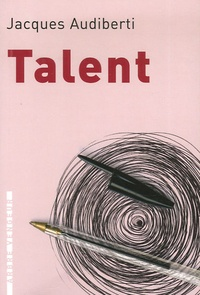 Jacques Audiberti - Talent.