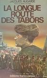 Jacques Augarde et  Guillaume - La longue route des Tabors.