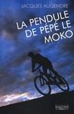 Jacques Augendre - La Pendule de Pépé le Moko.