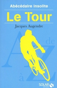 Jacques Augendre - Le Tour.