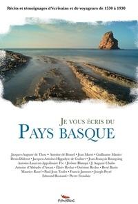 Jacques-Auguste de Thou et Antoine de Brunel - Je vous écris du Pays Basque.