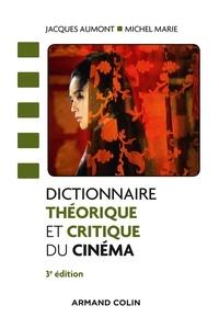 Jacques Aumont et Michel Marie - Dictionnaire théorique et critique du cinéma - 3e éd..