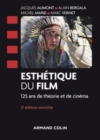 Jacques Aumont et Alain Bergala - Esthétique du film - 5e éd. - 125 ans de théorie et de cinéma.
