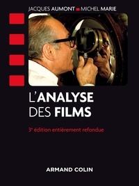 Jacques Aumont et Michel Marie - L'analyse des films - 3e édition.
