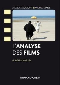 Jacques Aumont et Michel Marie - L'analyse des films - 4e éd..