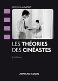 Jacques Aumont - Les théories des cinéastes.