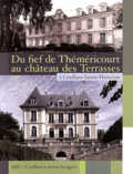 Jacques Ausanger - Du fief de Théméricourt au château des Terrasses à Conflans-Sainte-Honorine - MJC-Conflans à travers les âges.