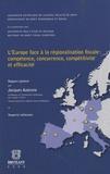 Jacques Autenne et Adriano Di Pietro - L'Europe face à la régionalisation fiscale : compétence, concurrence, compétitivité et efficacité.
