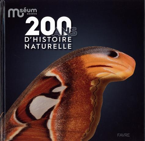 Muséum Genève. 200 ans d'histoire naturelle