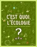 Jacques Azam - C'est quoi, l'écologie ?.
