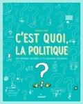 Jacques Azam - C'est quoi, la politique ?.