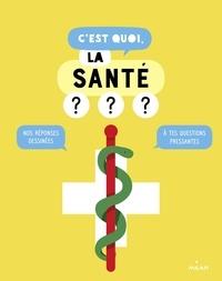 Jacques Azam et Sophie Dussaussois - C'est quoi, la santé ?.