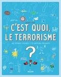 Jacques Azam - C'est quoi, le terrorisme ?.