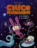 Jacques Azam - Chico Mandarine Tome 2 : Si on rentrait à la maison ?.