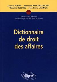 Jacques Azéma et Blandine Rolland - Dictionnaire de droit des affaires.