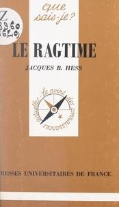 Jacques B. Hess et Paul Angoulvent - Le ragtime.