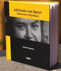 Jacques Bagnoud - Adrienne von Speyr - Médecin et mystique.
