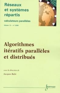 Rhonealpesinfo.fr Réseaux et systèmes répartis Volume 13 N° 1/2001 : Algorithmes itératifs parallèles et distribués Image