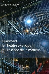 Corridashivernales.be Comment le théâtre explique la présence de la matière Image