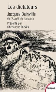 Jacques Bainville - Les dictateurs.