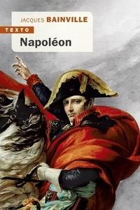 Jacques Bainville - Napoléon.
