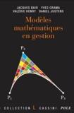 Jacques Bair et Yves Crama - Modèles mathématiques en gestion.
