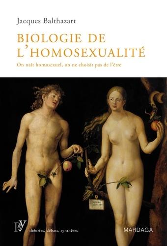 Jacques Balthazart - Biologie de l'homosexualité - On naît homosexuel, on ne choisit pas de l'être.