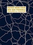 Jacques Barbéri et Stéphane Beauverger - Faites demi-tour dès que possible - Territoires de l'imaginaire.
